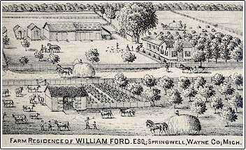William Ford Farm in Springwell, Wayne County Michigan